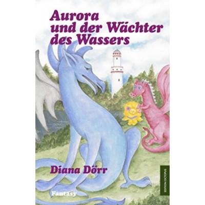 Aurora und der Wächter des Wassers (Edition Octopus)